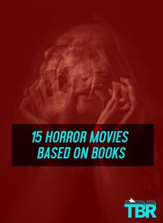 We rounded up a list of great horror movies based on books–some classics, some new horror books–that should be on all horror fans' radars. #horror #books #reading #bestbooks #horrormovies
