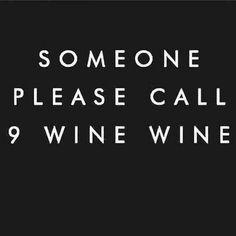9 wine wine call