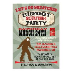 BigFoot Gone Squatchin Party Invitations