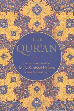 The Qur'an: English translation and Para - The Qur'an: English translation and Parallel Arabic text by  One of the most influe...  #Islam