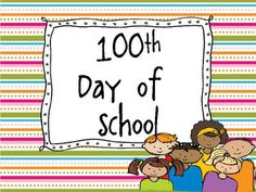 FREE 100th day of school Unit!
