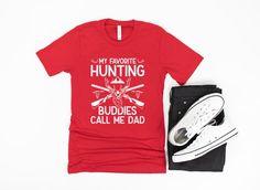 Dad Hunting Shirt/ Cute Dad Hunter Gift/ My Favorite Hunting | Etsy