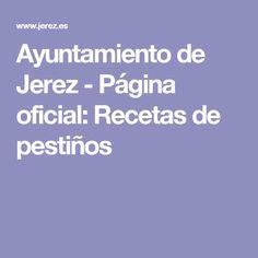 Ayuntamiento de Jerez - Página oficial: Recetas de pestiños
