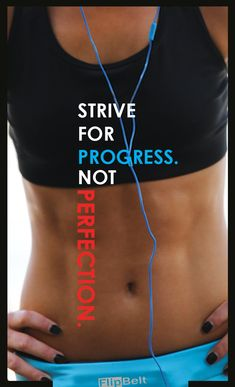 Strive for Progress .. Not Perfection | #fitness #truth