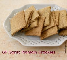 Recipe: GF Garlic Plantain Crackers (Paleo, AIP Paleo)