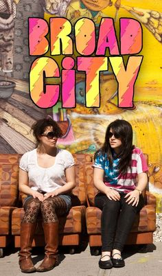 Broad City-these two are legit crazy... XD female Workaholics...
