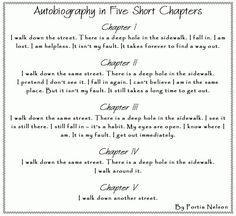 Autobiography In 5 Short Chapters. Amen.