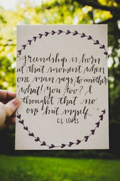 C.S. Lewis Friendship Quote 6x8 Calligraphy by gingerlyjevelyn #lettering #calligraphy #modernlettering #moderncalligraphy #brush #brushlettering #tombowusa #quotes #lyrics #iloveyou #love #art #watercolor #etsy #gingerlyjevelyn #cslewis #friendship #bffs #encouragement #justbecause #gift #giftidea #giftideas #floral #purple #wreath #cslewisquotes #inspiration #inspiring