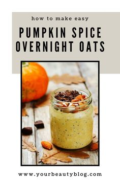How to make pumpkin spice overnight oats in a jar. This simple recipe makes a healthy mornings breakfast or dessert. This low calorie recipe has greek yogurt for protein, honey or maple syrip, and is made with chia seeds. It's gluten free and easy to take on the go. The best pumpkin spice food for fall and it's low carb. #overnightoats #healthyrecipe #pumpkinspice