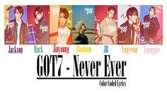 GOT7 - Never Ever LYRICS (Colour Coded) #got7 #neverever #kpop #jyp