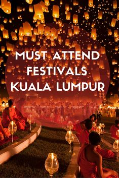 Must Attend Festivals and Religious Places to visit Kuala Lumpur