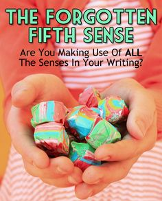The Forgotten Fifth Sense: Are You Making Use Of ALL The Senses In Your Writing? - Writer's Relief, Inc.