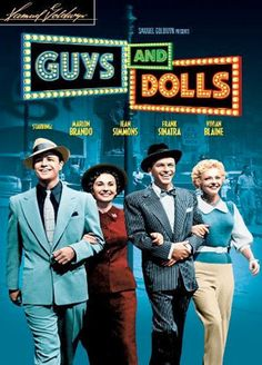 The 25 best movie musicals of all time - 'Guys and Dolls' Love the musical AND the movie!!! In love with Frank Sinatra