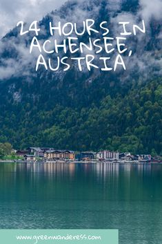 Top Things to do in Achensee, Austria in a Day - Green Wanderess Visit Austria, Austria Travel, European Destination, European Travel, Europe Travel Guide, Travel Guides, Amazing Destinations, Travel Destinations, Wachau Valley