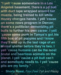 Shorty Rossi quote about pit bulls