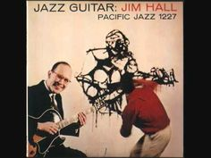 Look For The Silver Lining - Jim Hall