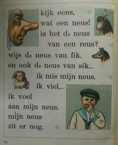 "Page from My Old School Book 1961 Title ""Nose/ Neus"". From Tweede Leesboekje bij Hoogeveens Leesmethode door M.B Hoogeveen, Jan Ligthart en H.Scheepstra. Illustrations from the wellknown C.Jetses (Cornelis Jetses)"