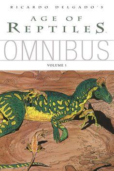 Age of Reptiles | Ricardo Delgado