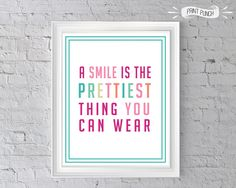 Smile is the Prettiest Thing You Can Wear 8x10 printable Girls bedroom art, Pink decor, Dental office art