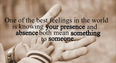 Relationship Quotes~A Beautiful Thought for the day~Absence