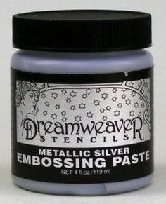 *Dreamweaver METALLIC SILVER Embossing Paste 4oz DSP $10.99