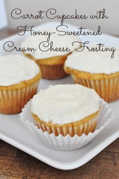 Carrot Cupcakes with Honey-Sweetened Cream Cheese Frosting