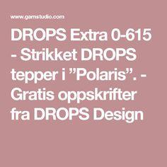 "DROPS Extra 0-615 - Strikket DROPS tepper i ""Polaris"". - Gratis oppskrifter fra DROPS Design"