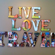 Mod podge vacation pics and maps on to wood letters for vacation theme office!!