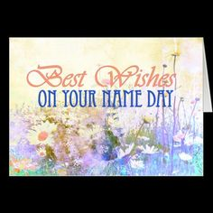Shop Best wishes on your name day, meadow of daisies card created by imagineallart. Beautiful Birthday Cards, Happy Birthday Cards, Happy Name Day, Gouache Tutorial, Good Morning Happy, First Day Of Spring, Positive Psychology, New Mobile, Psychic Readings