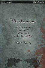 Wetemaa: Cesty - 6/10