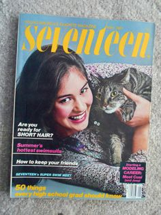 """May 1981 cover with thirteen-year-old Cusi Cram & her cat Joey. This was Cusi's first """"Seventeen"""" magazine cover before she played Cassie Callison from 1981-1983 on ABC's 1968-2012 daytime soap opera """"One Life To Live""""  and became a screenwriter for PBS' long-running children's series """"Arthur"""" based on the children's book written by Marc Brown."""