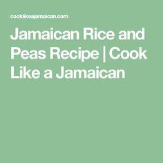 Jamaican Rice and Peas Recipe   Cook Like a Jamaican