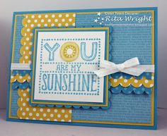 3/27/2013; Rita Wright at 'Rita's Creations' blog; Sunshine stamp; Tempting Turquoise, Daffodil Delight ink and paper; GREAT color combo!