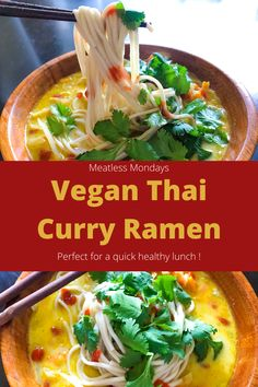 Tasty Thai curry broth with soba noodles. Perfect for lunch, vegan, thai, curry, veggie, lunch, meatless monday Vegan Thai Curry, Curry Ramen, Traditional Ramen, Ramen Toppings, Tasty Thai, Quick Healthy Lunch, Ramen Restaurant, Ramen Recipes, Soba Noodles