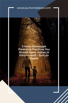 3 Asian Stereotype Parenting Practices You Should Never Follow (4 minute read) - Sum on Sleeve Asian Dad, Asian Parents, I Love Mom, Mom And Dad, Canadian Culture, Parents Be Like, Feel Like Crying, Psychological Well Being, Quotes About Motherhood