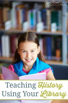Teaching History Using Your Library -
