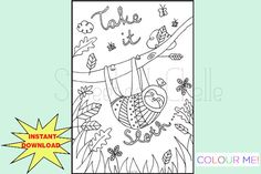 Cute Printable Page Take It Sloth Dashboard by SweetestChelle Planner Dashboard, Cute Planner, Coloring Pages, Colouring, Planner Inserts, Sloth, A5, How To Draw Hands, Bullet Journal