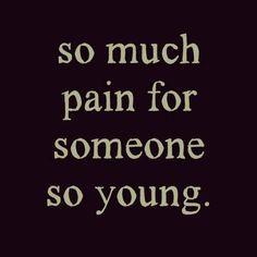 teenager quotes | Tumblr... It hurts so much it is almost enough to kill me):