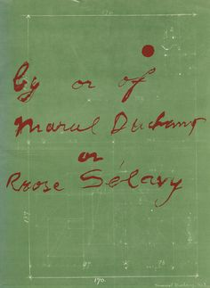 Duchamp, Marcel. By or of Marcel Duchamp or Rose Selavy at the Pasadena Art Museum [out of print]