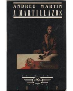 A MARTILLAZOS