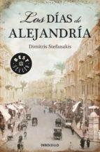 los dias de alejandria-dimitris stefanakis-9788490321171