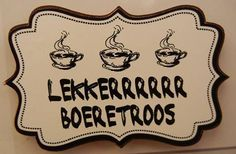 Afrikaans I Love Coffee, Coffee Shop, Wall Tiles Design, Afrikaans Quotes, Arts And Crafts, Diy Crafts, Rustic Signs, Party Themes, Diy Projects