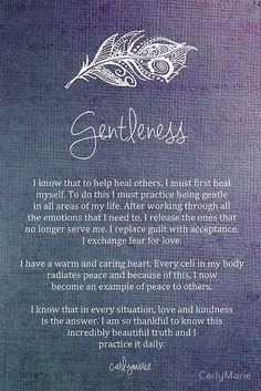 Affirmation - Gentleness by CarlyMarie