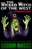 The Wicked Witch of the West: Munchkin Killer