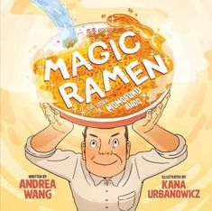 The 2019 Nerdies: Nonfiction Picture Books Announced by Lynsey Burkins (Nerdy Book Club) Nonfiction Books For Kids, How To Make Ramen, Ramen Noodle Soup, Bee Book, Instant Ramen, What Book, Popular Recipes, Childrens Books, Molde