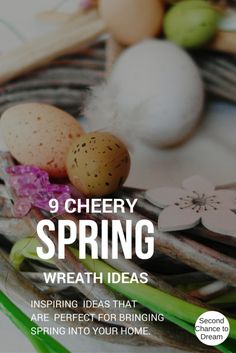 Second Chance to Dream: 9 Cheery Spring Wreaths Inspiring ideas to bring spring into your home #spring #wreaths