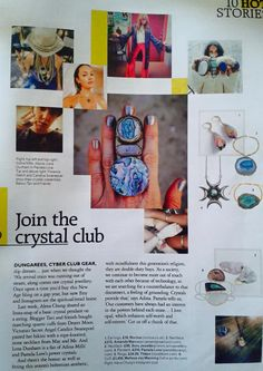 Have u seen Grazia magazine this months issue? A whole page about beautiful Crystals