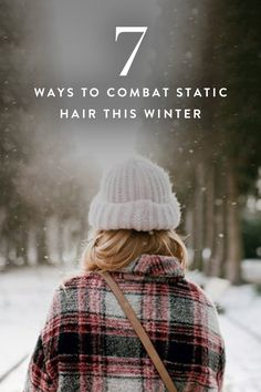 The woes of winter: You spend a half hour straightening your hair to polished perfection, only to have it defy the laws of gravity the minute you pull a sweater over your head. Not anymore. Here are seven easy tweaks that will nix that halo of fuzz for good.