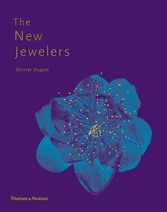 The New Jewelers - Desirable Collectable Contemporary - by Olivier Dupon - 288p - 800+ illustrations in color and black and white - 45$ - publication Date: Nov. 2012 -