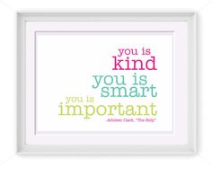 Pink Turquoise and Lime You Is Important Quote  by LilleMusStudio, $4.95
